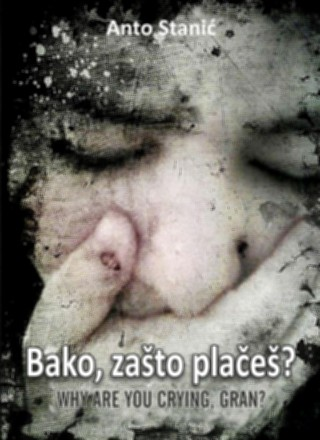 Bako, zašto plačeš?